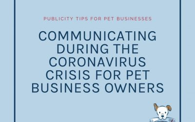 How to communicate with your pet business clients during the Coronavirus Crisis