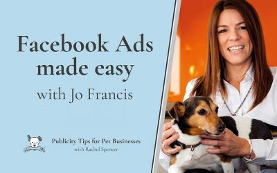 Facebook Ads for pet businesses made easy with Jo Francis