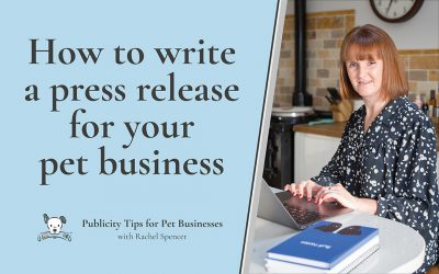 How to write a press release for your pet business
