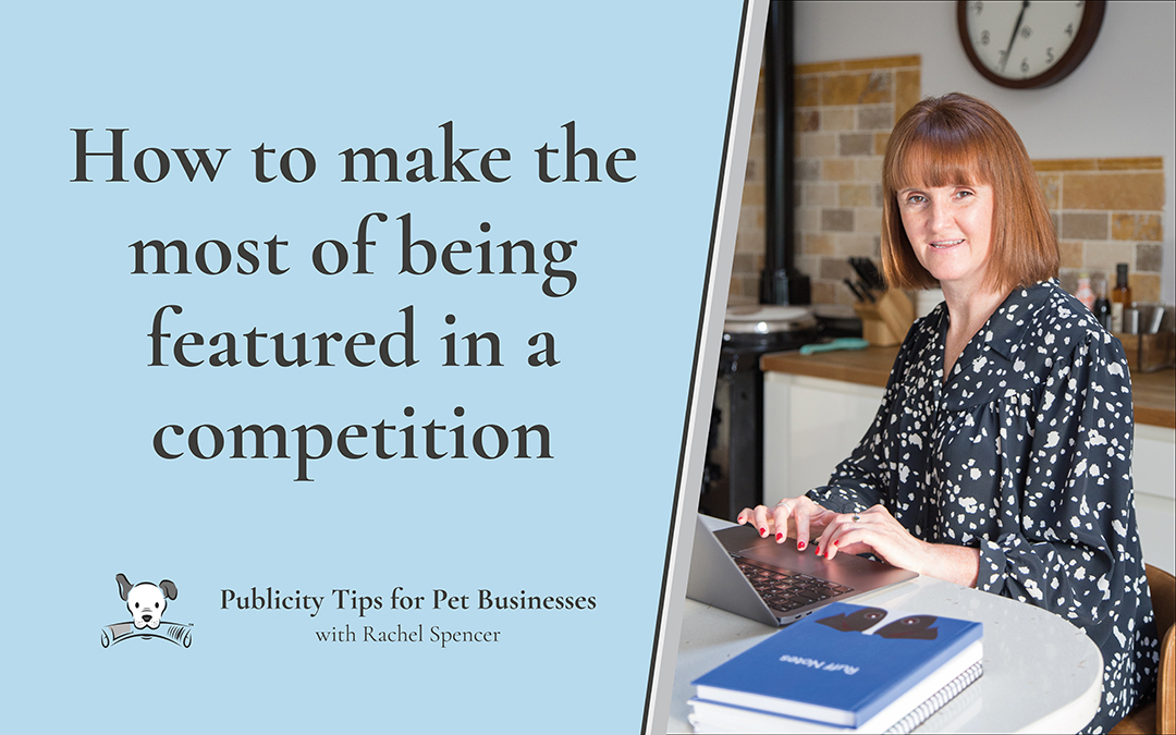 How to make the most out of being featured in a competition