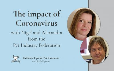 The impact of Coronavirus on pet businesses with the Pet Industry Federation