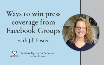 How to win press coverage from Facebook groups with Jill Foster