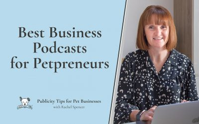 Best Business Podcasts for the pet industry