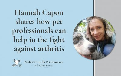 Hannah Capon shares how pet professionals can help fight arthritis