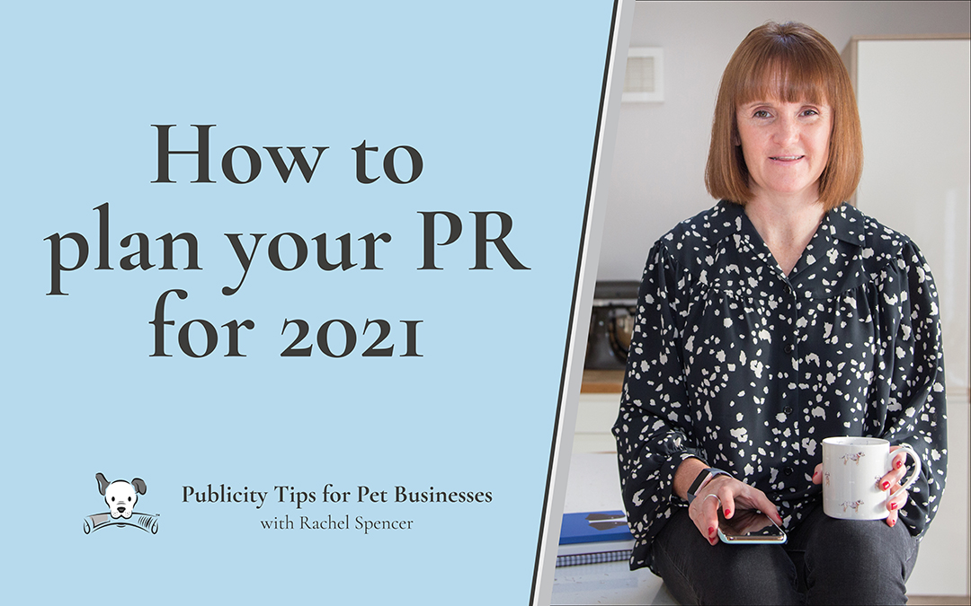 How to plan your publicity for 2021