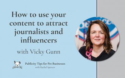How to use content to attract journalists and influencers with Vicky Gunn