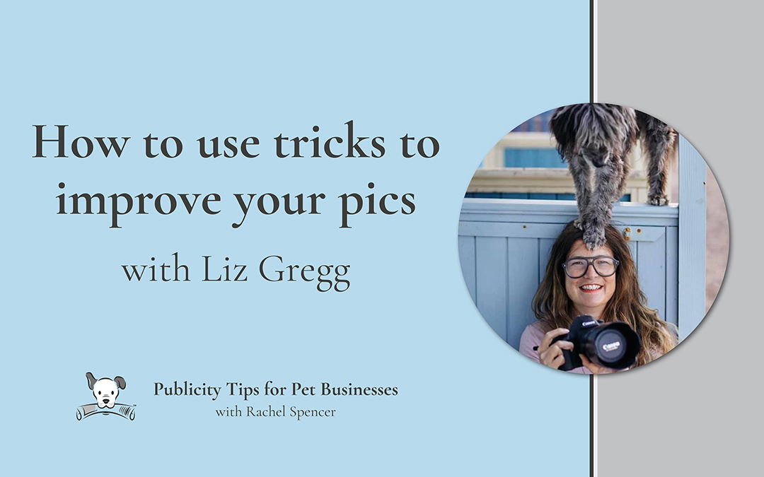 How to use tricks to improve your pics with Liz Gregg