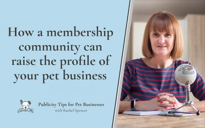 How being in a membership community can raise the profile of your pet business