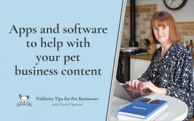 Apps and software to help with your pet business content