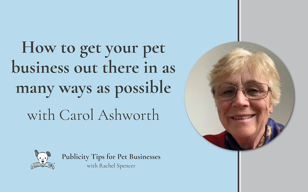 How to make sure your pet business is everywhere with Carol Ashworth