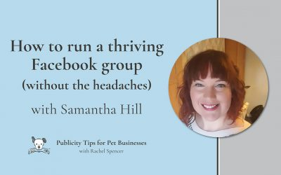 How to run a thriving Facebook group without the headaches with Sam Hill