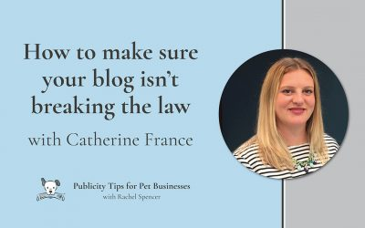 How to make sure your blog isn't breaking the law with Catherine France