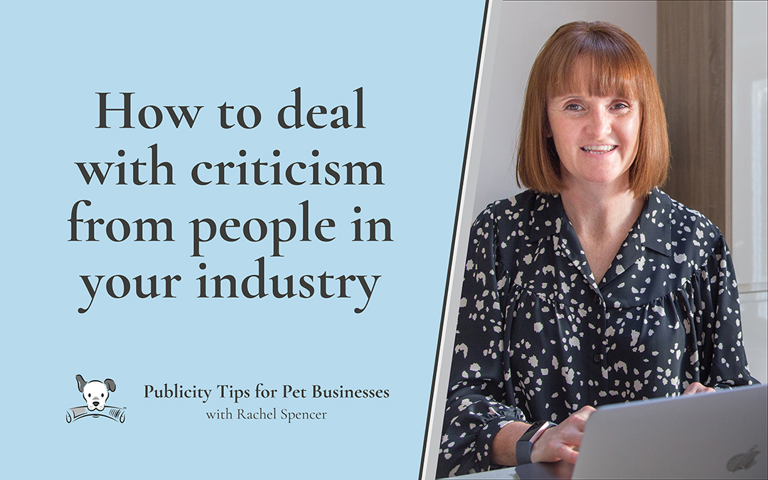 How to deal with criticism from people in your industry
