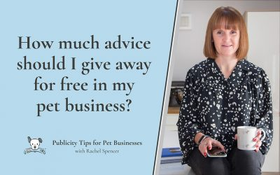 How much advice should I give away for free in my pet business?
