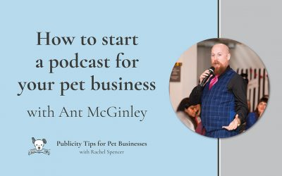 How to start a podcast for your pet business with Ant McGinley